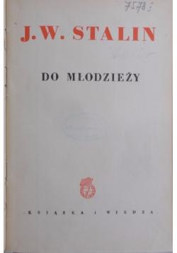 Do Młodzieży,1949r.