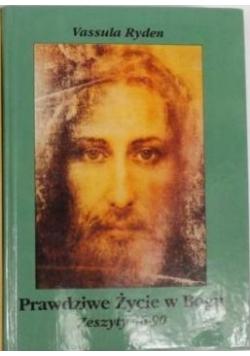 Prawdziwe Życie Boga. Zeszyty 46-90