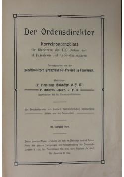 Der Ordensdirektor Korrespondenzblatt fur Direktoren des III. Ordens vom hl. Franziskus und Priesterziaren, 1909 r.