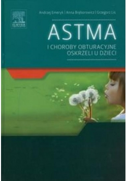 Astma i choroby obturacyjne oskrzeli u dzieci