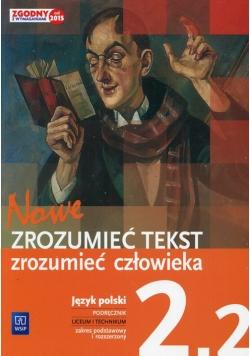 Nowe Zrozumieć tekst zrozumieć człowieka Podręcznik 2.2 Zakres podstawowy i rozszerzony