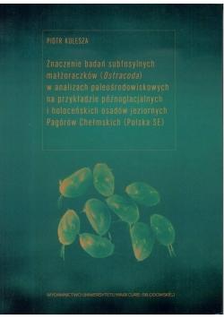 Znaczenie badań subfosylnych małżoraczków...