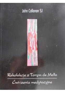 Rekolekcje z Tonym de Mello