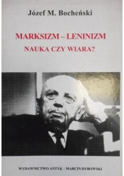Marksizm-Leninizm nauczka czy wiara