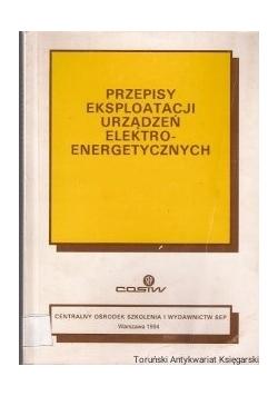 Przepisy eksploatacji urządzeń elektro-energetycznych