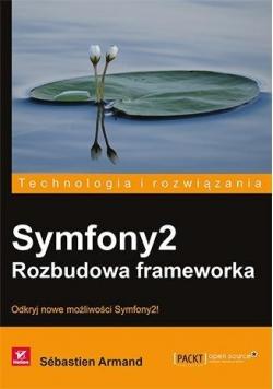 Symfony2. Rozbudowa frameworka