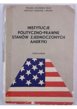 Instytucje polityczno-prawne Stanów Zjednoczonych Ameryki