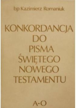 Konkordancja do Pisma Świętego Nowego Testamentu A - O