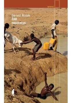 Żar. Oddech Afryki