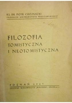 Filozofia tomistyczna i neotomistyczna,1947 r.
