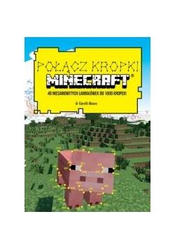 Połącz kropli. Minecraft