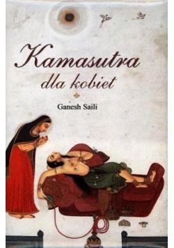 Kamasutra dla kobiet - Ganesh Saili
