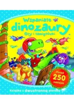 Wspaniałe dinozaury. Gry i łamigłówki