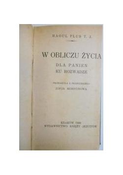 W obliczu życia, 1930 r.