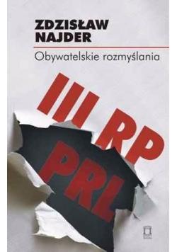 Obywatelskie rozmyślania III RP PRL