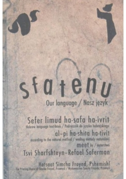Sfatenu. Our language / Nasz język