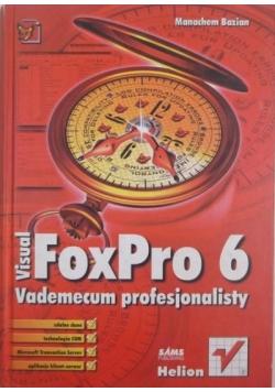 Visual FoxPro 6. Vademecum profesjonalisty