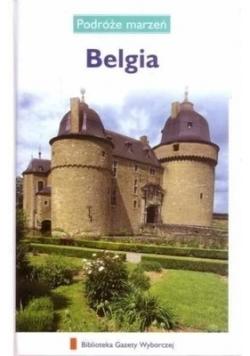 Podróże marzeń. Belgia