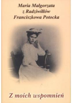 Z moich wspomnień - Maria Małgorzata z Radziwiłłów