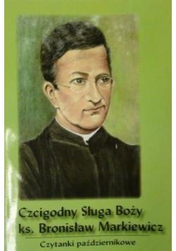 Czcigodny Sługa Boży ks. Bronisław Markiewicz