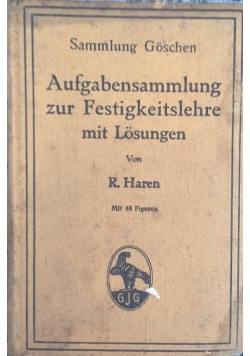 Aufgabensammlung zur Festugkeitslehre mit Losungen, 1912 r.