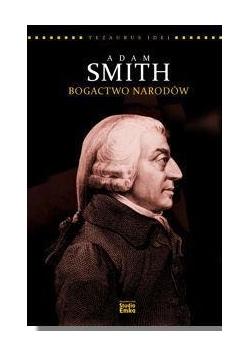 Adam Smith. Bogactwo narodów