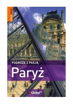 Podróże z pasją Paryż