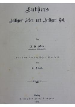 """Luters """"heiliges"""" Leben und """"heiliger"""", 1896 r."""