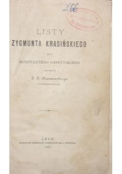 Listy Zygmunta Krasińskiego do Juliusza Słowackiego, 1882r.