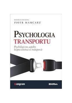 Psychologia transportu. Psychologiczne aspekty...