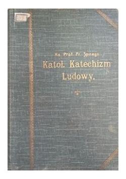 Katol. Katechizm Ludowy, 1927 r.