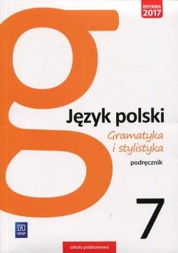 Gramatyka i stylistyka Język polski 7 Podręcznik
