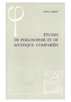 Etudes de philosophie et de mystique comparees