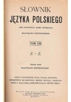 Słownik języka polskiego ,tom VIII,1935 r.