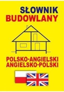 Słownik budowlany pol-ang, ang-pol w.2015