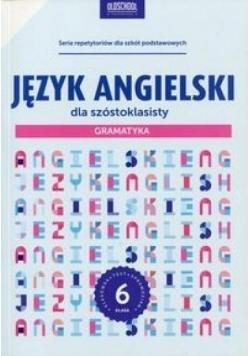 Język angielski dla szóstoklasisty. Gramatyka