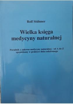Wielka księga medycyny naturalnej