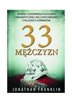 33 Mężczyzn, Nowa