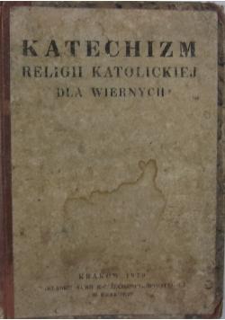 Katechizm religii katolickiej dla wiernych, 1949 r.