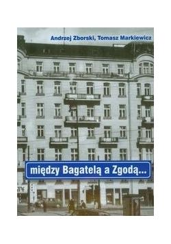 Między Bagatelą a Zgodą