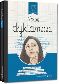 Nowe dyktanda - szkoła podstawowa klasy 4-6