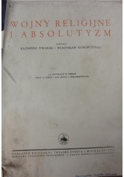 Wojny religijne i absolutyzm, 1939 r.