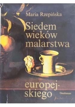 Siedem wieków malarstwa europejskiego