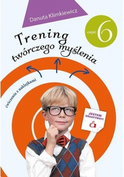 Trening twórczego myślenia cz. 6