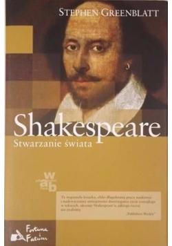 Shakespeare: stwarzanie świata