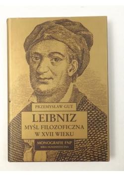 Leibniz. Myśl filozoficzna w XVII wieku