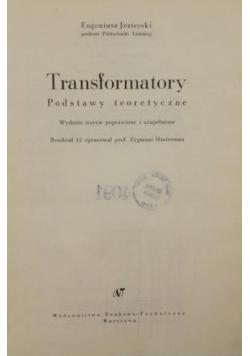 Transformatory. Podstawy teoretyczne