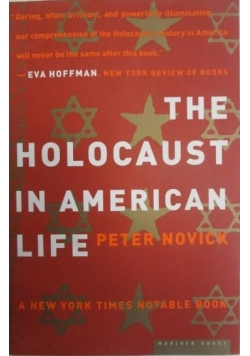 Novick Peter - The Holocaust in American Life