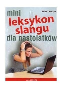 Mini Leksykon slangu dla nastolatków