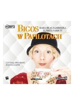 Bigos w papilotach audiobook